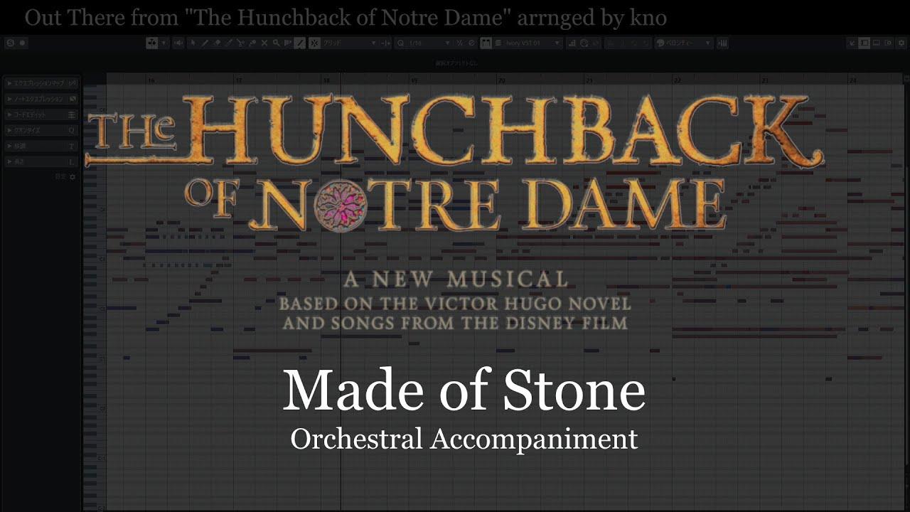 """石になろう""""劇団四季ノートルダムの鐘""""オーケストラ伴奏 Made of Stone from """"Hunchback of Notre Dame"""" Arranged by kno"""