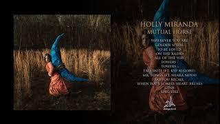 Holly Miranda - Mutual Horse (Full Album Stream)