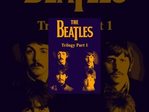 The Beatles - Trilogy Part I