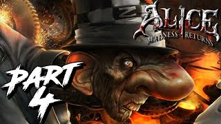 Alice Madness Returns PART 4 THE MAD HATTER IN THE FLESH!!