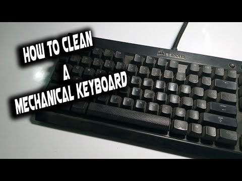 This is How You Clean Your Mechanical Keyboards || Make it New Again