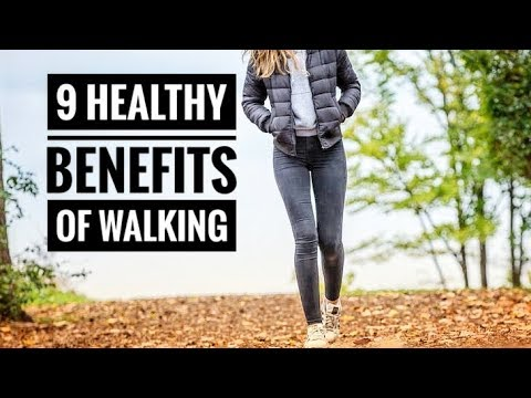 9 Healthy Benefits Of Walking Every day and Is walking a good exercise
