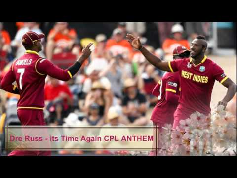 Dre Russ - Saine - It's Time CPL T20 2015