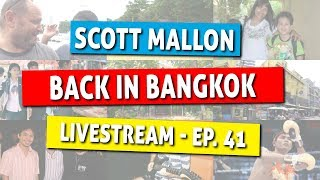 Live Stream - Back Home in Bangkok - Next Stop Surat Thani - Ep. 41