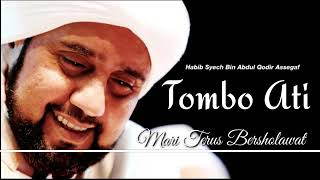 """Tombo ati"" Habib Syech Bin Abdul Qadir Asyegaf.."