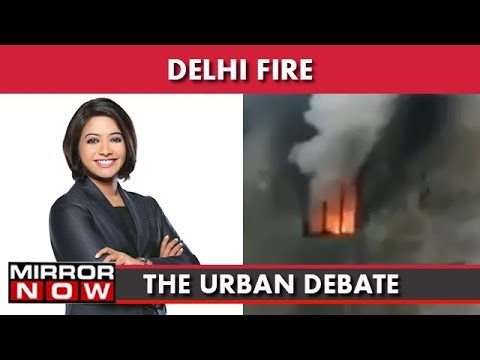 Delhi: Rules Flouted, Innocent Lives Lost Due To Greed And Corruption I The Urban Debate