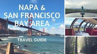 Napa Valley Travel Guide & San Francisco Bay Area / Napa Valley Wine Train 2018
