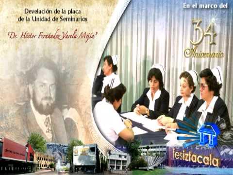 FESI UNAM 34 Aniversario FES Iztacala - Facultad de Estudios Superiores Iztacala -