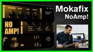 Mokafix Audio No Amp - Amp Sim Review