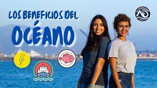 LOS BENEFICIOS DEL OCÉANO | AO Latinoamérica