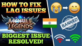 HOW TO FIX LAG ISSUE IN MOBILE LEGENDS   HOW TO DOWNLOAD AND PLAY ML AFTER BANNED IN INDIA