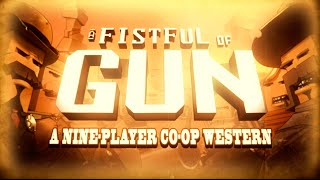A Fistful of Gun - The Posse