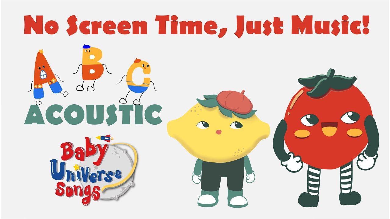 A B C Song – Acoustic Audio Version   Kids Songs   Baby Universe Songs