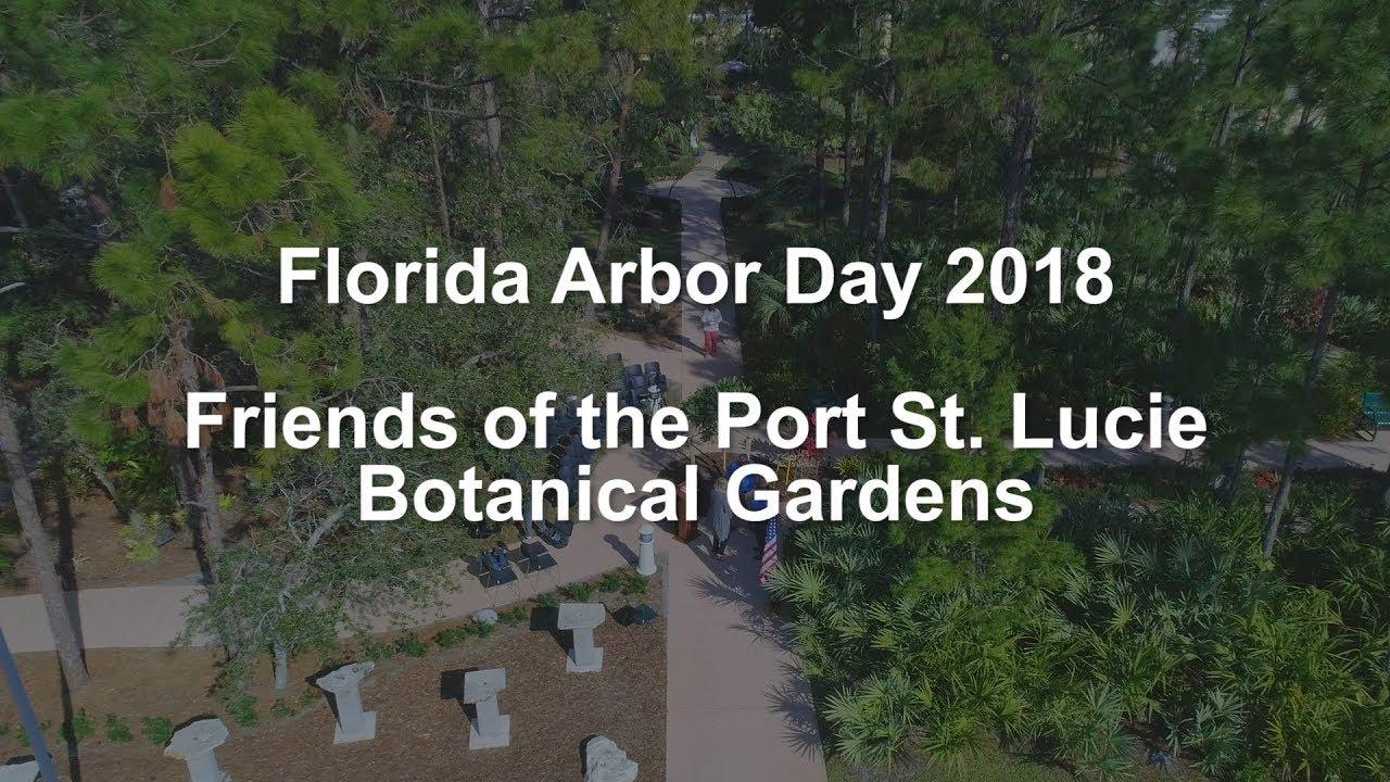 2018 Florida Arbor Day At The PSL Botanical Gardens