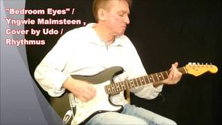 """Bedroom Eyes"" / Yngwie Malmsteen , Cover by Udo , Rhythmen"