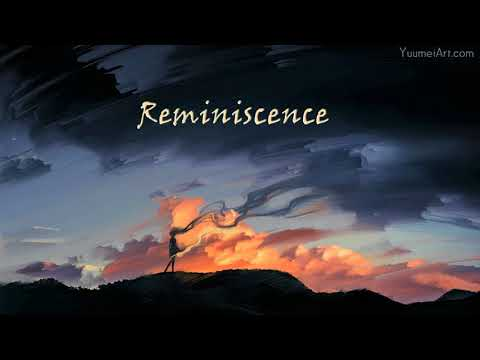 Ambient Music | Reminiscence