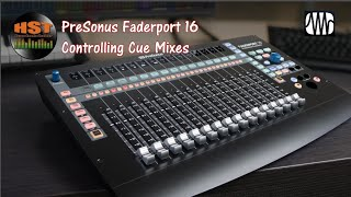 Controlling Cue Mixes - Faderport 8/16 (Studio One 4.5.5) Part 3 of 5