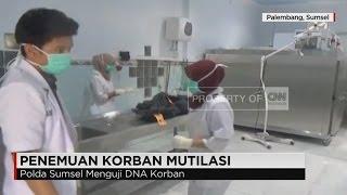 Download Tes DNA Korban Mutilasi yang Diduga Anggota DPRD Lampung