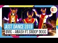 OMG ARASH FT SNOOP DOGG JUST DANCE 2019 OFFICIAL mp3
