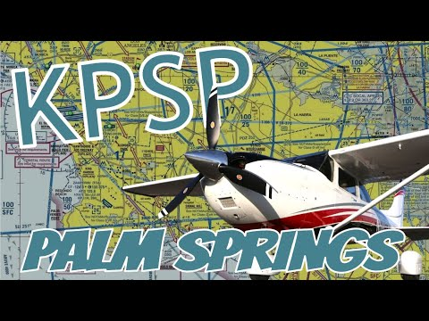 Landing at Palm Springs Airport (KPSP) in HD