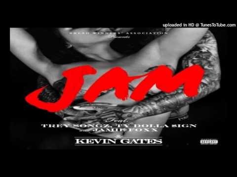 Kevin Gates - Jam (ft. Trey Songz, Ty...