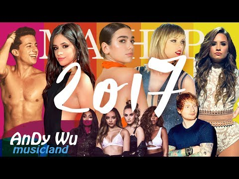 "MASHUP 2017 ""PERFECT STRUGGLE"" - 2017 Year End Mashup By #AnDyWuMUSICLAND (Best 118 Pop Songs)"