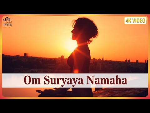 OM SURYAYA NAMAH - Surya Mantra | Mantra For Positive Energy | Surya Namaskar | With Lyrics