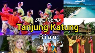 Download Tanjung Katung - Lagu Daerah Riau
