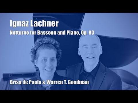 Ignaz Lachner - Notturno for Bassoon and Piano, Op. 83