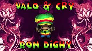Download BOM DIGHY - VALO & CRY rmx Mp3 and Videos