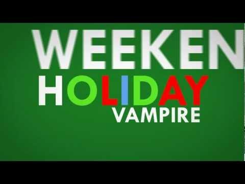 Vampire Weekend - Holiday with Lyrics