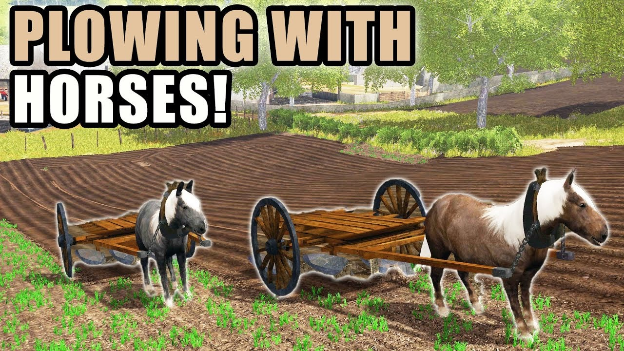 NEW PULL BEHIND PLOW FOR THE HORSES | FARMING SIMULATOR 2017