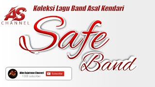 Download lagu Safe Band - Kumpulan Lagu