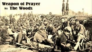 """""""Weapon of Prayer"""" de Charlie Louvin - par The Woods"""