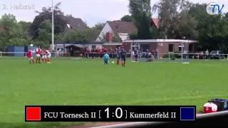 FCU Tornesch II - Kummerfeld II 1:5 (22.08.2010) Highlights