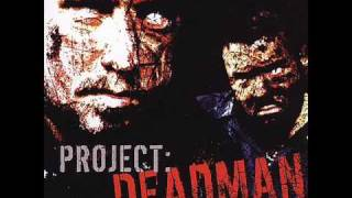 Watch Project Deadman Time To Go video