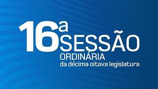 16° Sessão Ordinária da Décima Oitava Legislatura - TV CÂMARA ITANHAÉM