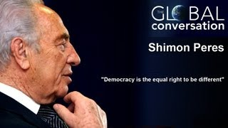 "Shimon Peres: ""Democracy is the equal right to be different"""