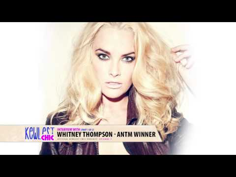 Whitney Thompson - ANTM WINNER - Kewlest Chic Interview Part 1 ...