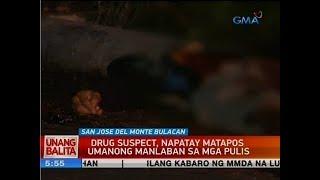 UB: Drug suspect, napatay matapos umanong manlaban sa mga pulis