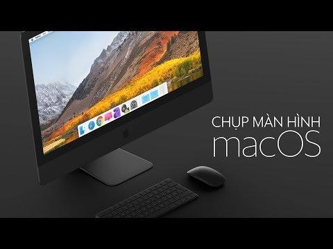 Cách chụp màn hình Mac