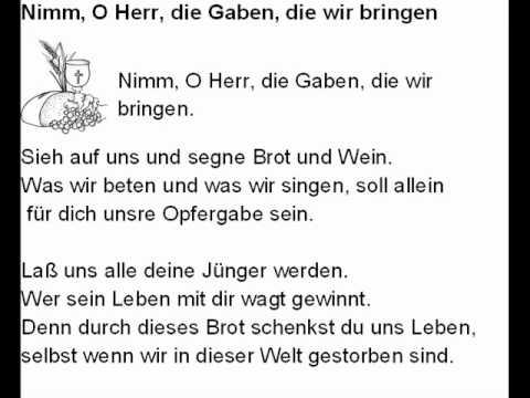 Nimm O Herr Die Gaben Die Wir Bringen Text