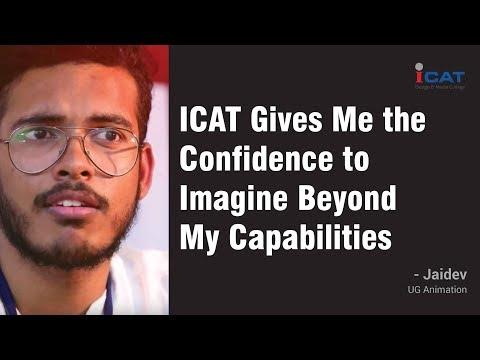 ICAT Gives Me the Confidence to Imagine Beyond My Capabilities - Mr. Jaidev, UG Animation
