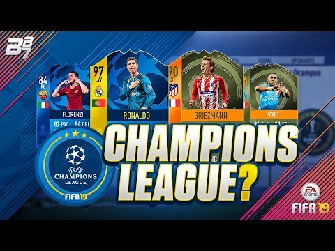 CHAMPIONS LEAGUE COMING TO FIFA 19?  FIFA 19 ULTIMATE TEAM