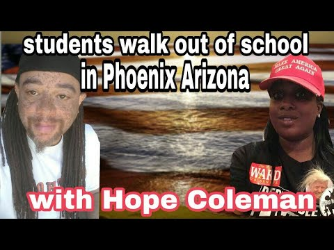 Students walk out of school in Phoenix Arizona (With Hope Coleman)