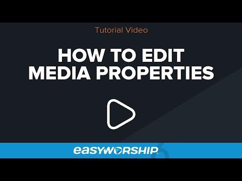 How to Edit Media Properties