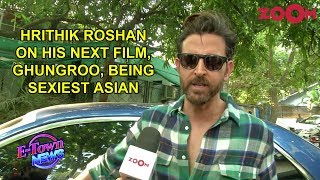Hrithik Roshan on being sexiest Asian of the decade, his song Ghungroo and his next film | Exclusive