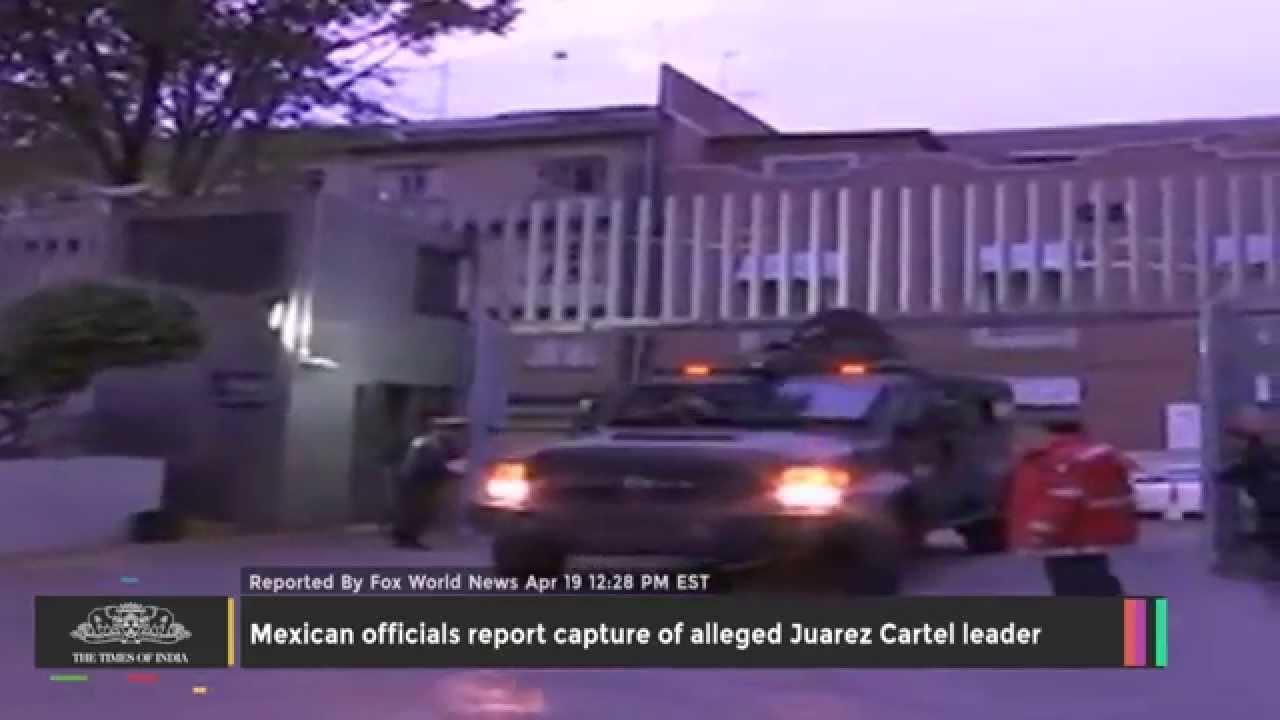 Mexican Officials Report Capture of Alleged Juarez Cartel Leader