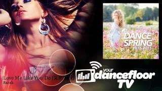 Sarah - Love Me Like You Do - R.P. Mix