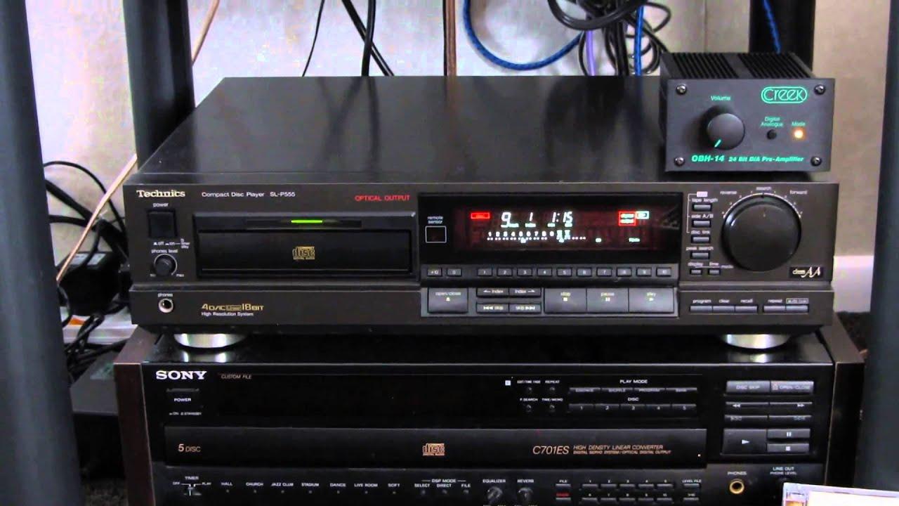 Technics Sl-p555 Cd Player  U0026 Creek Obh-14 24bit D  A Pre-amplifier Demo